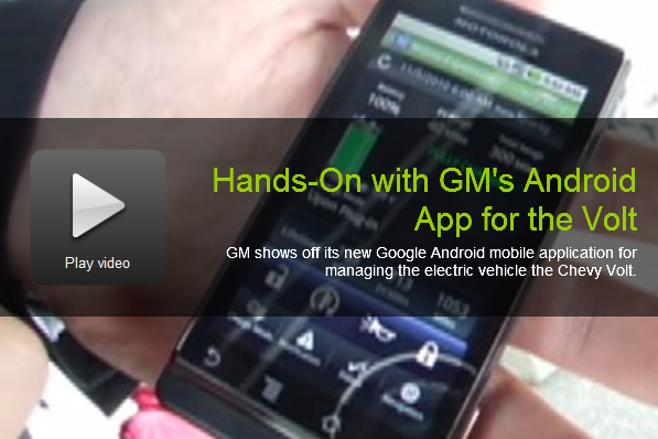 Earth2Tech Hands-On Video of GM's Android App for Volt